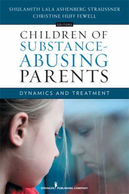 Children of Substance-Abusing Parents
